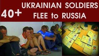Ukraine turmoil: Ukrainian Soldiers flee to Ru