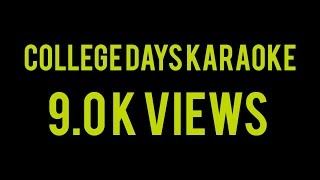 COLLEGE DAYS KARAOKE WITH LYRICS | FULL SONG