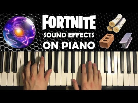 FORTNITE SOUND EFFECTS ON PIANO