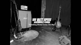 100 Watt Vipers Sleeping Dogs