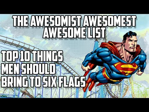 Top 10 Things Men Should Bring to Six Flags