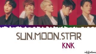 KNK (크나큰) - Sun.Moon.Star (해.달.별) Lyrics [Color Coded_Han_Rom_Eng]