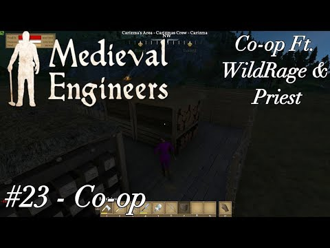Medieval Engineers - More Gathering and general Chatter - With Subs - #23 Ft Wildrage & Priest