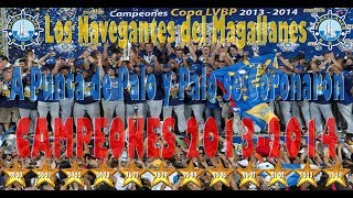 Super Navegantes del Magallanes - Campeones de la temporada 2013-2014