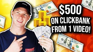 How I Made $500 on Clickbank from 1 Video