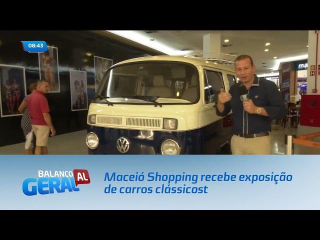 Maceió Shopping recebe exposição de carros clássicos
