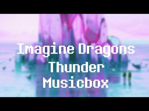 Thunder (Munchy Musicbox Remix)
