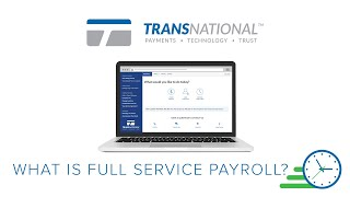 What Is Full Service Payroll?