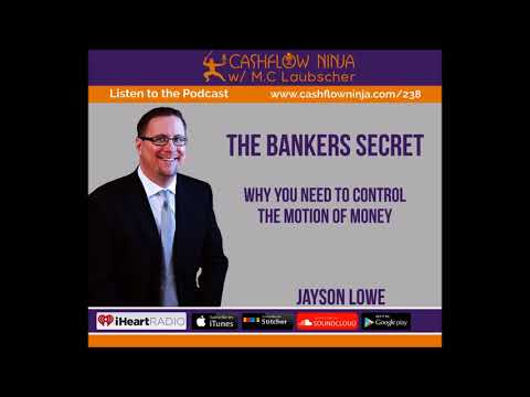 238: Jayson Lowe: Why You Need To Control The Motion Of Money