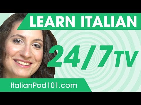 Learn Italian 24/7 with ItalianPod101 TV