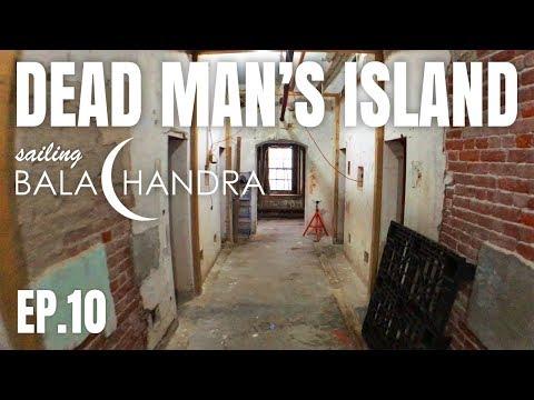 Sailing Balachandra Episode 10 - Dead Man's Island