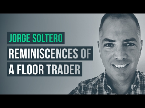 Reminiscences of a floor trader · Jorge Soltero