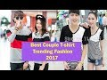 Best Couple T-shirt || Trending Fashion 2017 || GnG