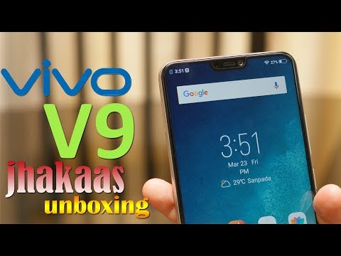 Vivo V9 Unboxing and first impression, price, specification, features - jhakaas unboxing