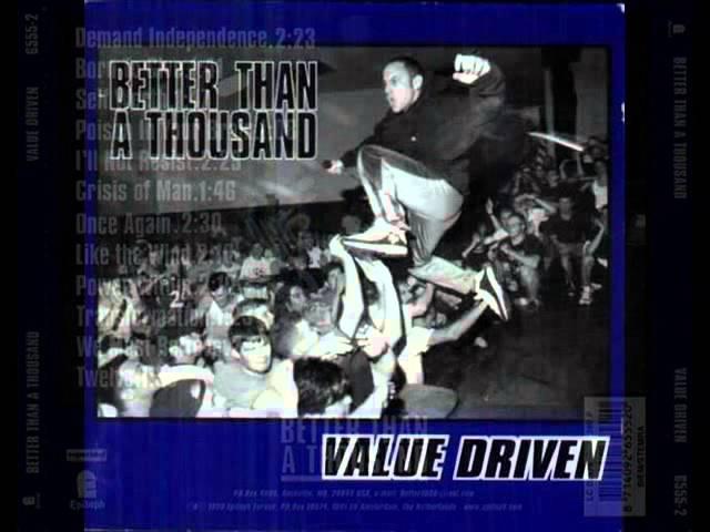 BETTER THAN A THOUSAND - Value Driven 1998
