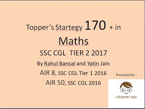 SSC CGL Maths Booklist and Strategy || Rahul Bansal and Yatin Jain || AIR 8 SSC Cgl 2016