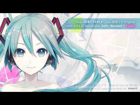 初音ミクV4Xβ歌声デモ: Song by tilt-six「エレクトロサチュレイタ」