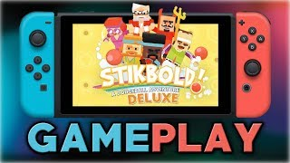 Stikbold! A Dodgeball Adventure DELUXE | First 20 Minutes | Nintendo Switch