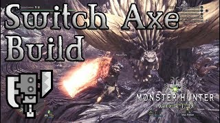 Monster Hunter-Welt - Switch-Axt-Build: Swagaxe