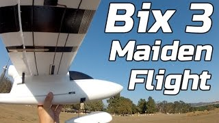 Bix3 Maiden Flight - Bixler 3