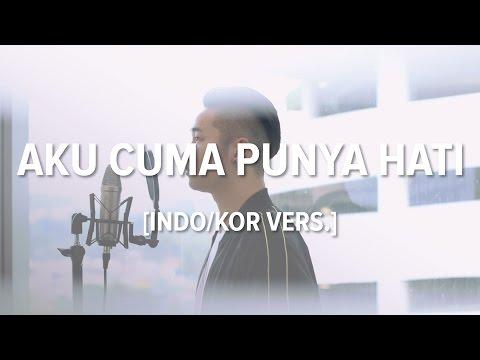 [Cover-Indonesian/Korean] AKU CUMA PUNYA HATI