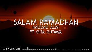 Haddad Alwi ft. Gita Gutawa - Salam Ramadhan (Lirik)