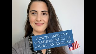 How to Improve Speaking Skills in American English│Getting Started