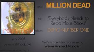 Watch Million Dead Everybody Needs To Read More Books video