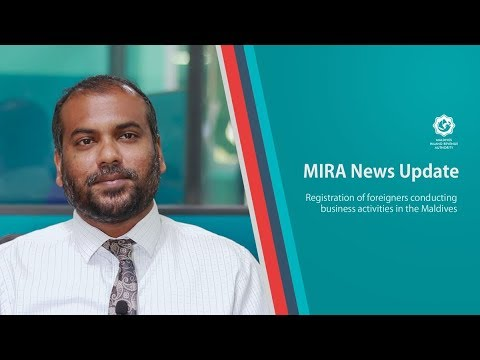 MIRA News Update - Registration of foreigners conducting business activities in the Maldives