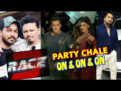 RACE 3   MIKA SINGH ' PARTY CHALE ON ON ' SONG   VICKY & HARDIK   SONG NO 3   SALMAN KHAN