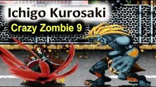 Ichigo Kurosaki - Crazy Zombie 9 - Full Gameplay