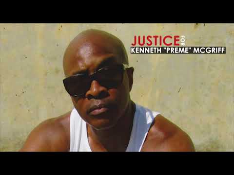 "Justice for Kenneth ""Preme"" McGriff"