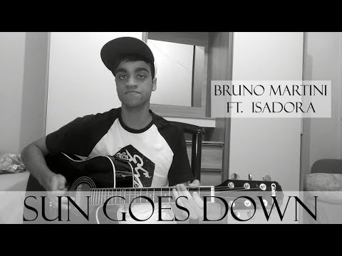 Sun Goes Down - Bruno Martini Feat. Isadora (Cover)