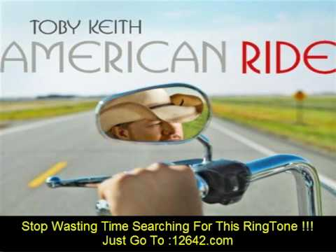 Toby Keith American Ride lyrics