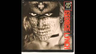 George Lynch - We Don't Own This World