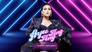 Ayu Ting Ting - Cemburu Mantanmu (Official Music Video)
