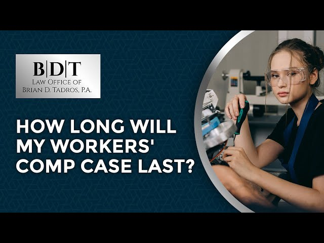 How Long Will My Workers' Comp Case Last?