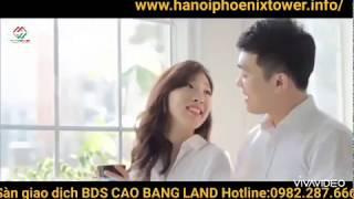 Chung Cư Shophouse Ha Noi  Phoenix Tower Kim Đồng Tp Cao Bằng ---- Hùng Bất Động Sản Cao Bằng Land