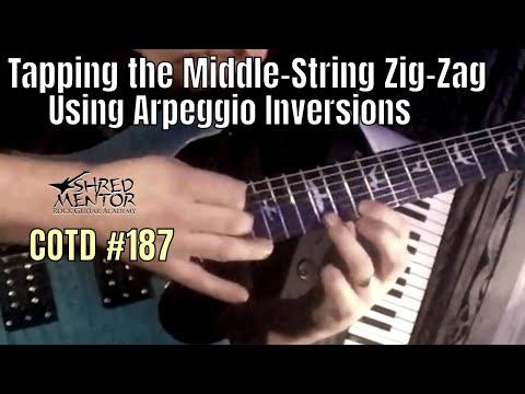 Tapping the Middle-String Zig-Zag using Arpeggio Inversions | ShredMentor Challenge of the Day #187