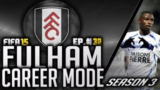 FULHAM CAREER MODE #32 - CONFLICTING EMOTIONS! | FIFA 15