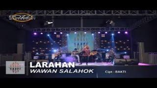 WAWAN SALAHOK - LARAHAN [ OFFICIAL KARAOKE MUSIC VIDEO ]