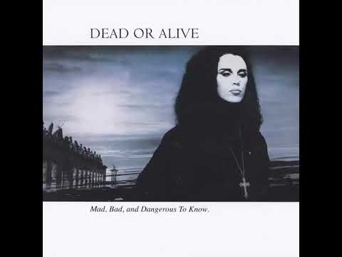 Dead Or Alive I'll Save You All My Kisses [The Long Wet Sloppy Kiss Mix]