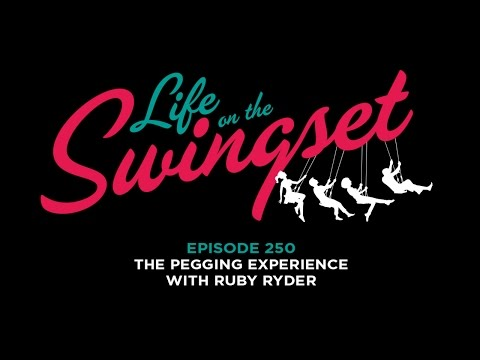 SS 250: Pegging Experience with Ruby Ryder