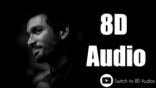 Pollathavan Theme || 8D Audio || GVP || Dhanush || Vetrimaran