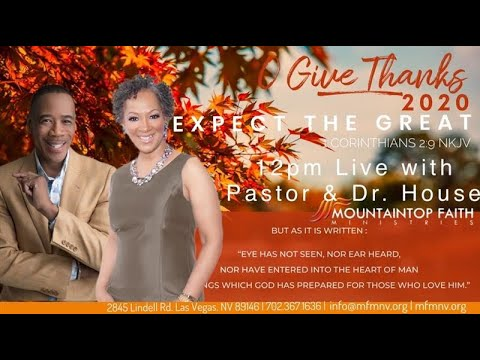 Half Way Through O'Give Thanks with Pastor & Dr. House