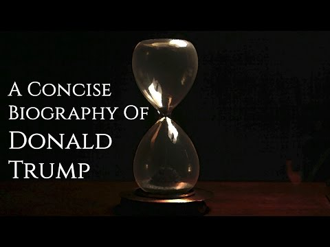 A Concise Biography Of Donald Trump - One Minute To Midnight Episode 20