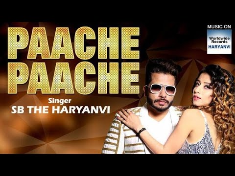 Pache pache/new release haryanvi song2019/SB-the haryanvi