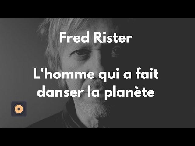 Fred Rister -  L'homme qui a fait danser la planète [Mixage en Home Studio]