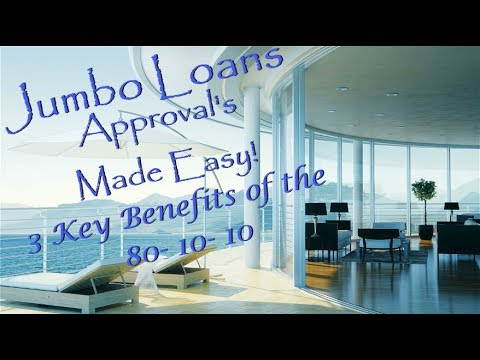 Jumbo Loans Approvals Made Easy!