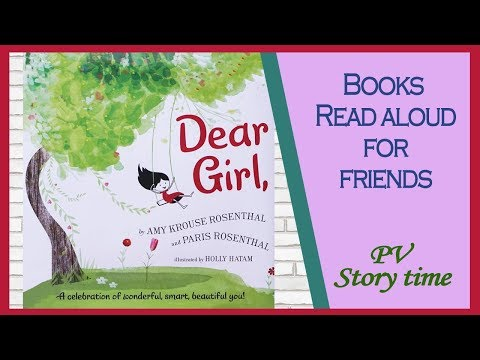 DEAR GIRL by Amy Krouse Rosenthal and Paris Rosenthal - Children's Books Read Aloud